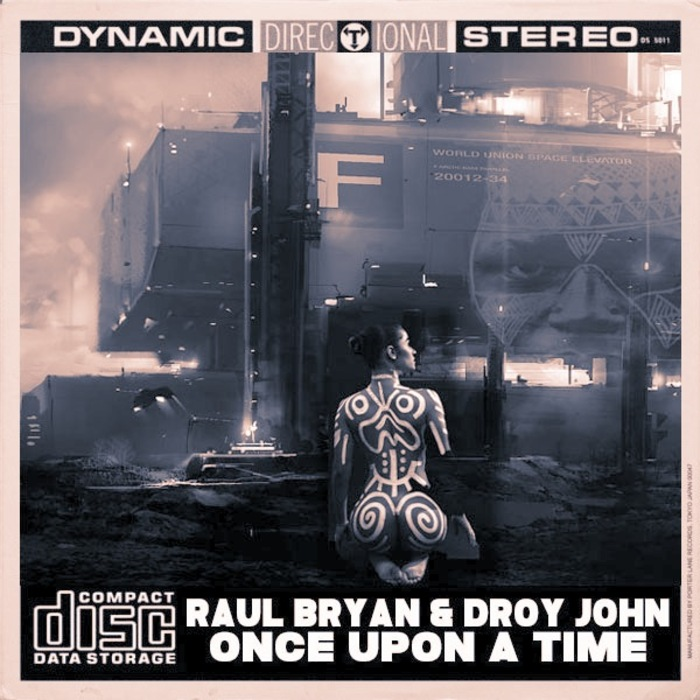 RAUL BRYAN feat DROY JOHN - Once Upon A Time