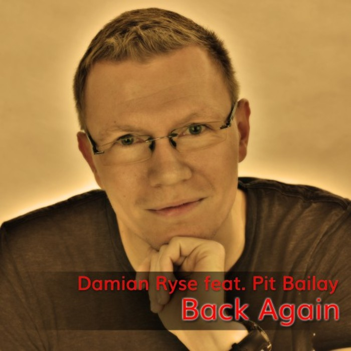 DAMIAN RYSE feat PIT BAILAY - Back Again