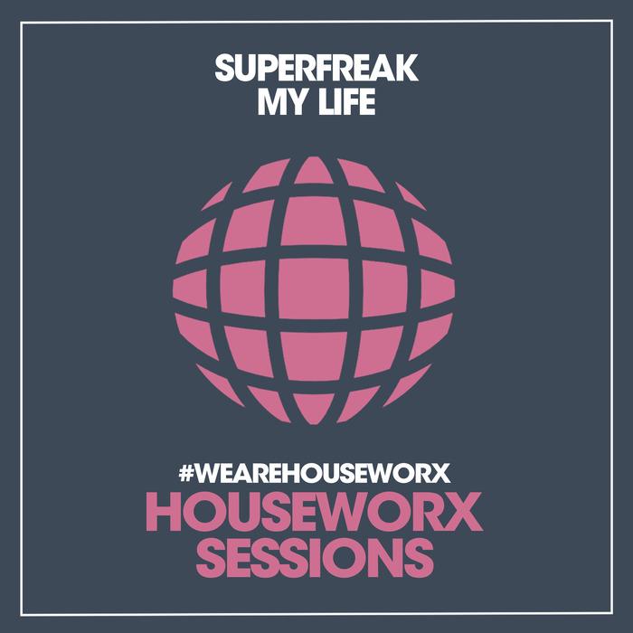 SUPERFREAK - My Life