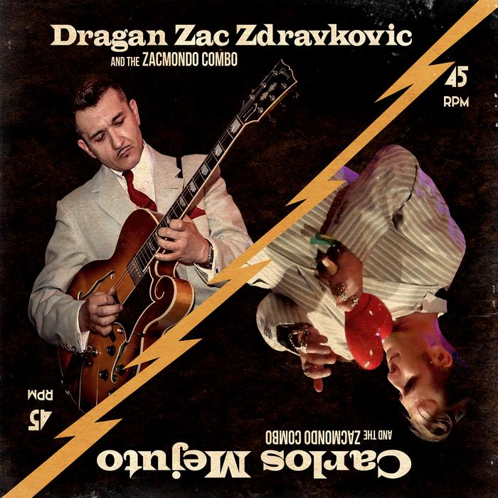 CARLOS MEJUTO & DRAGAN ZAC ZDRAVKOVIC - Carlos Mejuto & Dragan Zac Zdravkovic