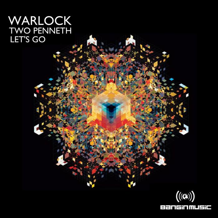 WARLOCK - Two Penneth