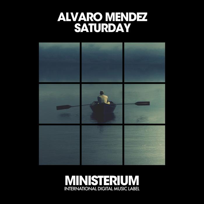 ALVARO MENDEZ - Saturday