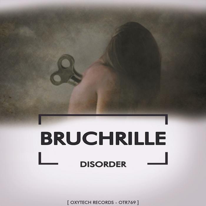 BRUCHRILLE - Disorder