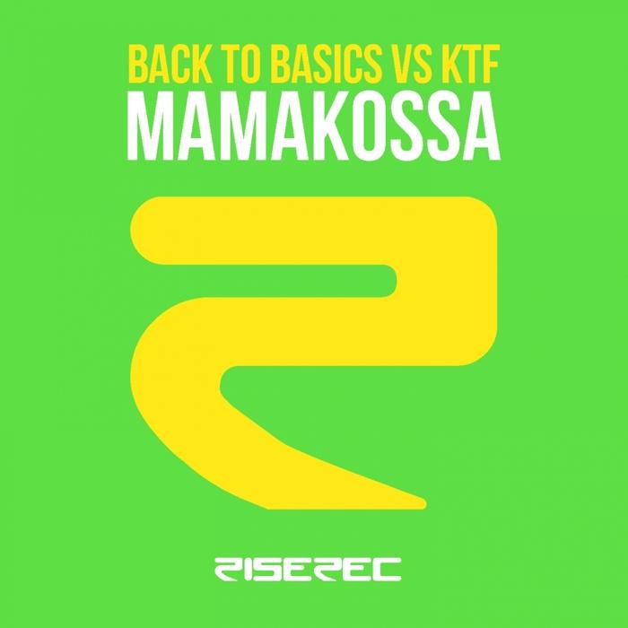 KTF/BACK TO BASICS - Mamakossa
