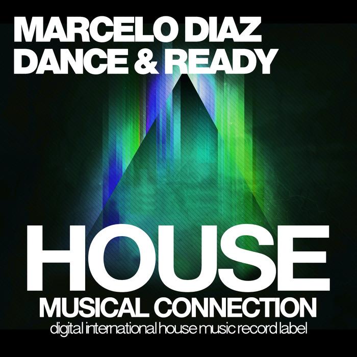 MARCELO DIAZ - Dance & Ready