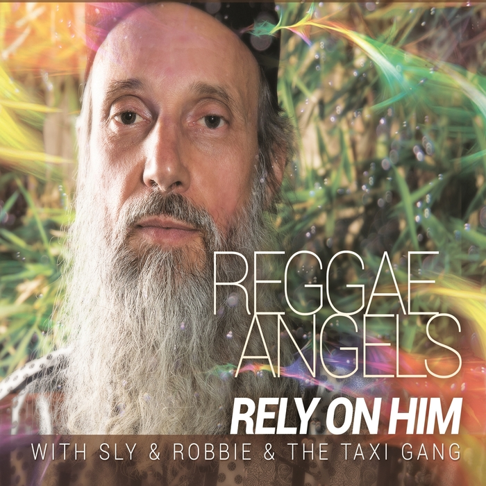 REGGAE ANGELS - Rely On Him (With Sly & Robbie & The Taxi Gang)