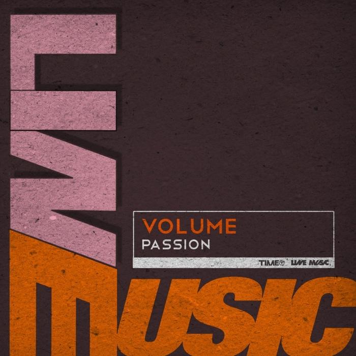 VOLUME - Passion