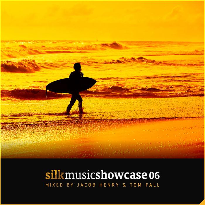 VARIOUS/JACOB HENRY & TOM FALL - Silk Music Showcase 06 (Mixed By Jacob Henry & Tom Fall)