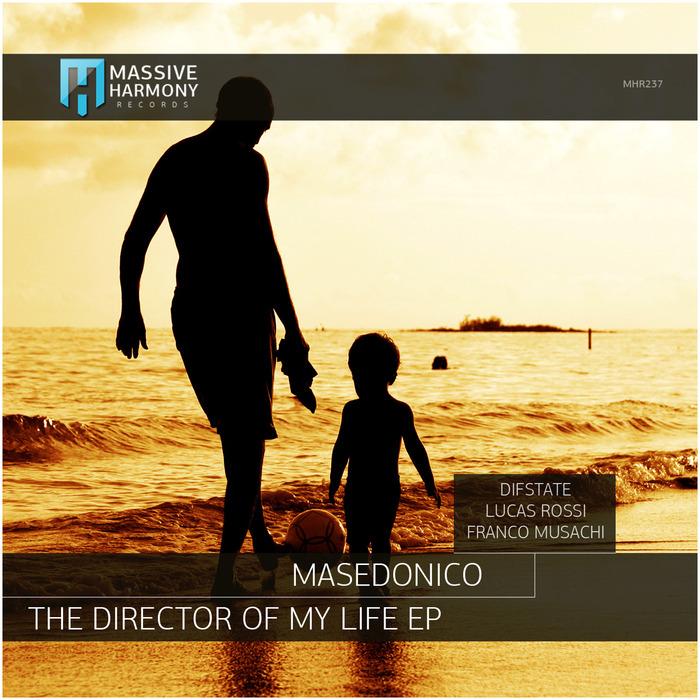 MASEDONICO - The Director Of My Life