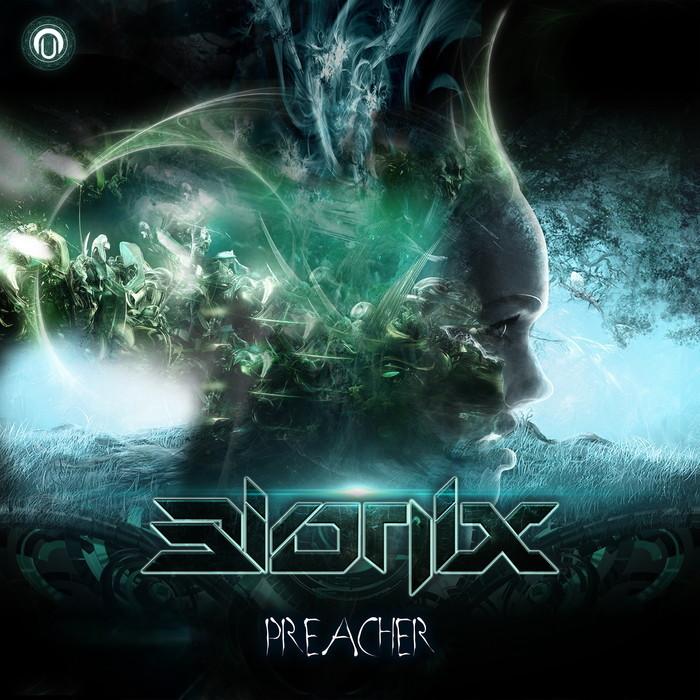 BIONIX - Preacher