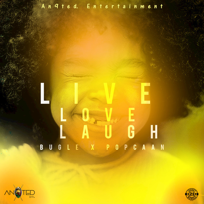 BUGLE/POPCAAN - Live Love Laugh (Explicit)