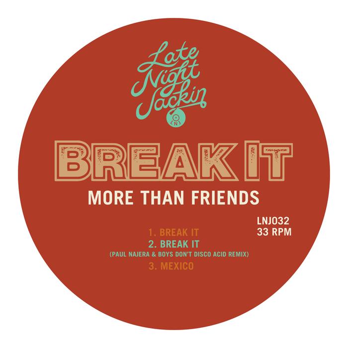 MORE THAN FRIENDS - Break It