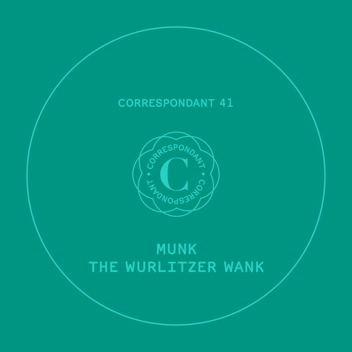 MUNK - The Wurlitzer Wank EP