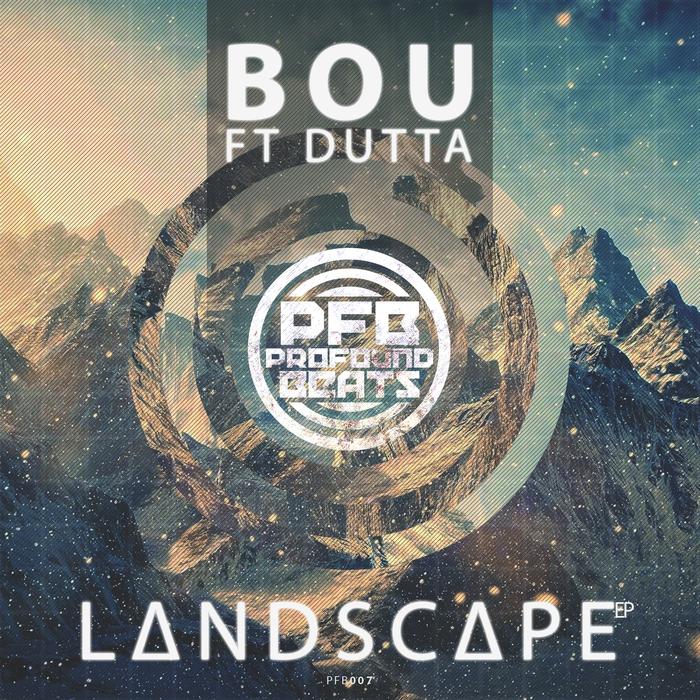 BOU feat DUTTA - Landscape