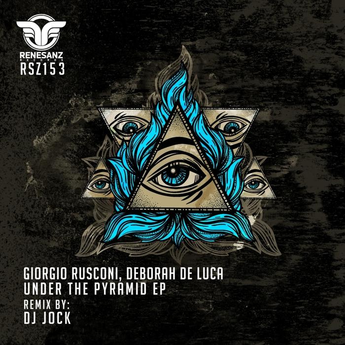 DEBORAH DE LUCA/GIORGIO RUSCONI - Under The Pyramid EP