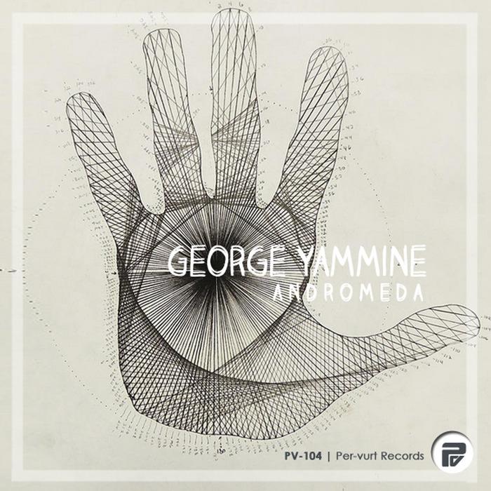 GEORGE YAMMINE - Andromeda