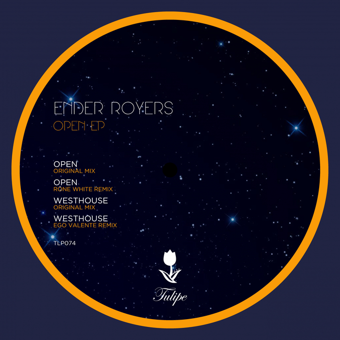 ENDER ROYERS - Open EP