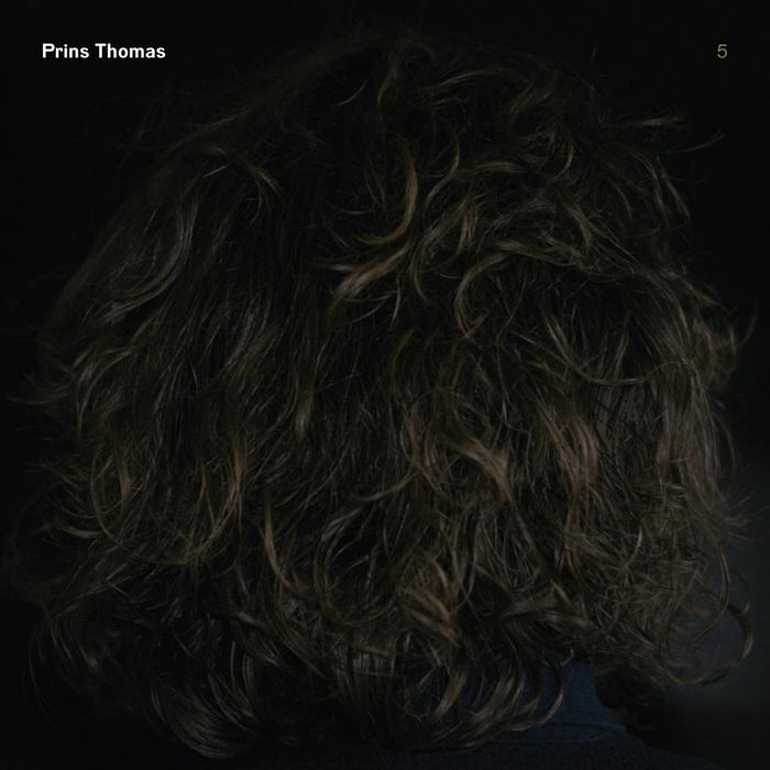 PRINS THOMAS - Prins Thomas 5