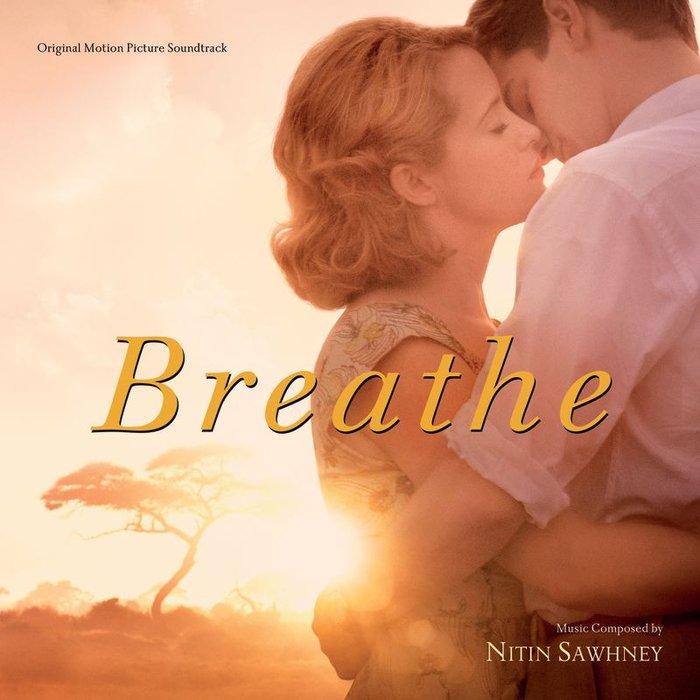 NITIN SAWHNEY - Breathe (Original Motion Picture Soundtrack)