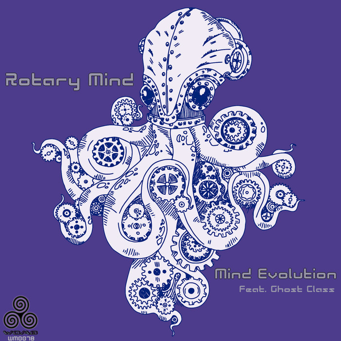 MIND EVOLUTION feat GHOST CLASS - Rotary Mind