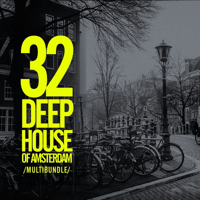 VARIOUS - 32 Deep House Of Amsterdam Multibundle