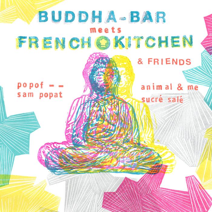 BUDDHA-BAR/VARIOUS - Buddha-Bar Meets French Kitchen & Friends