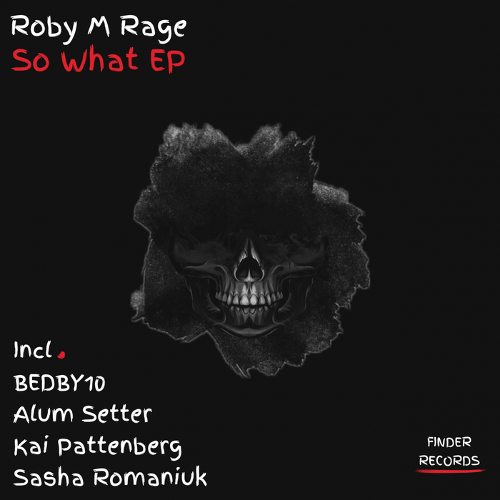 ROBY M RAGE - So What EP