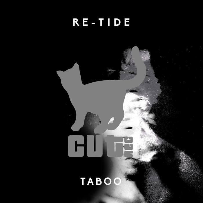 RE-TIDE - Taboo