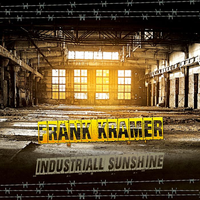 FRANK KRAMER - Industriall Sunshine