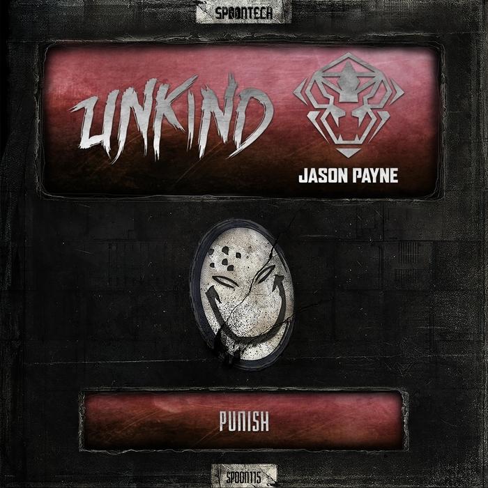 UNKIND & JASON PAYNE - Punish