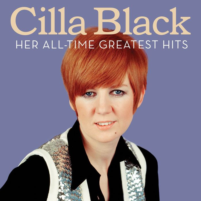 CILLA BLACK - Her All-Time Greatest Hits (2013 Remastered version)