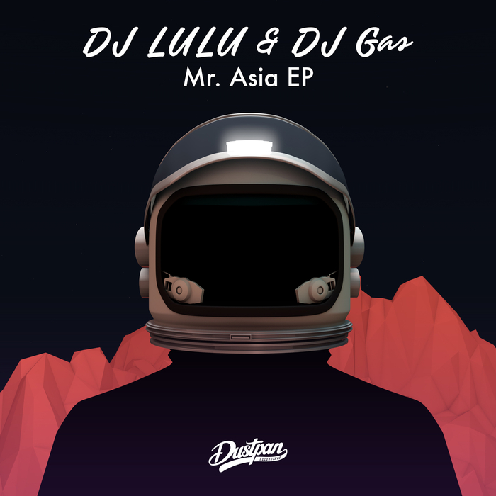 DJ LULU/DJ GAS - Mr Asia EP