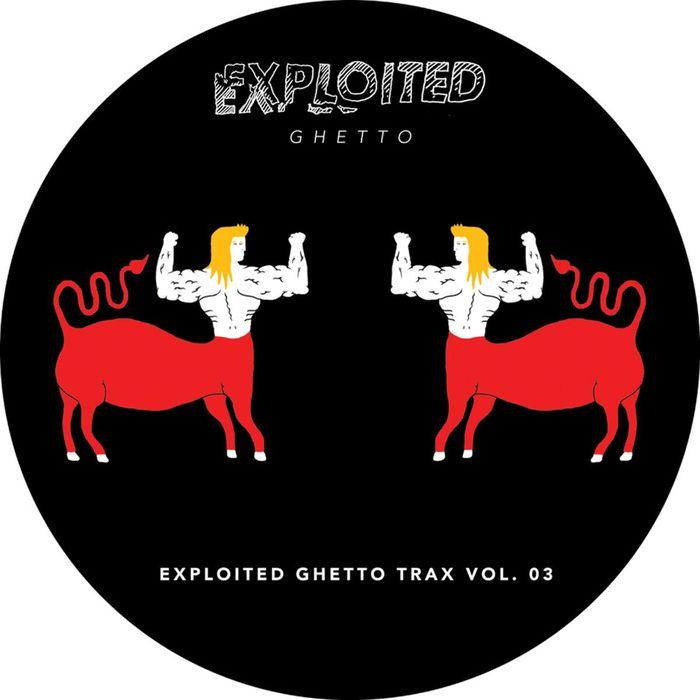 VARIOUS - Shir Khan Presents Exploited Ghetto Trax Vol 3