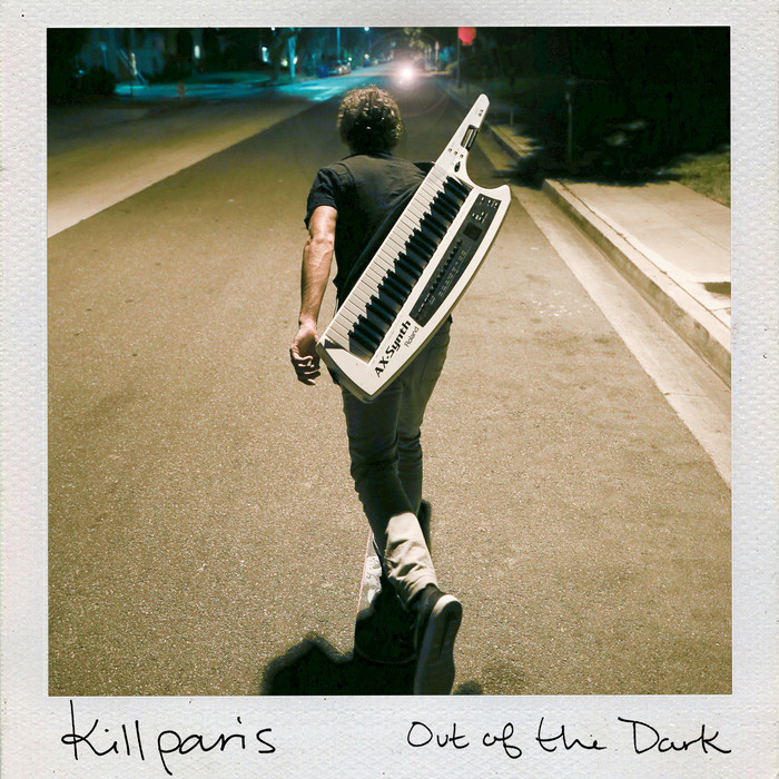 KILL PARIS - Out Of The Dark