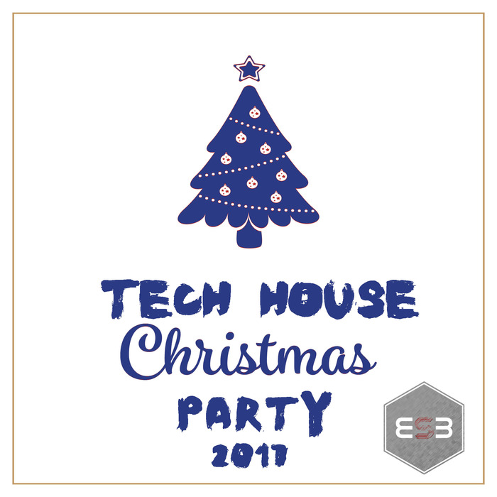 VARIOUS - Tech House Christmas Party 2017