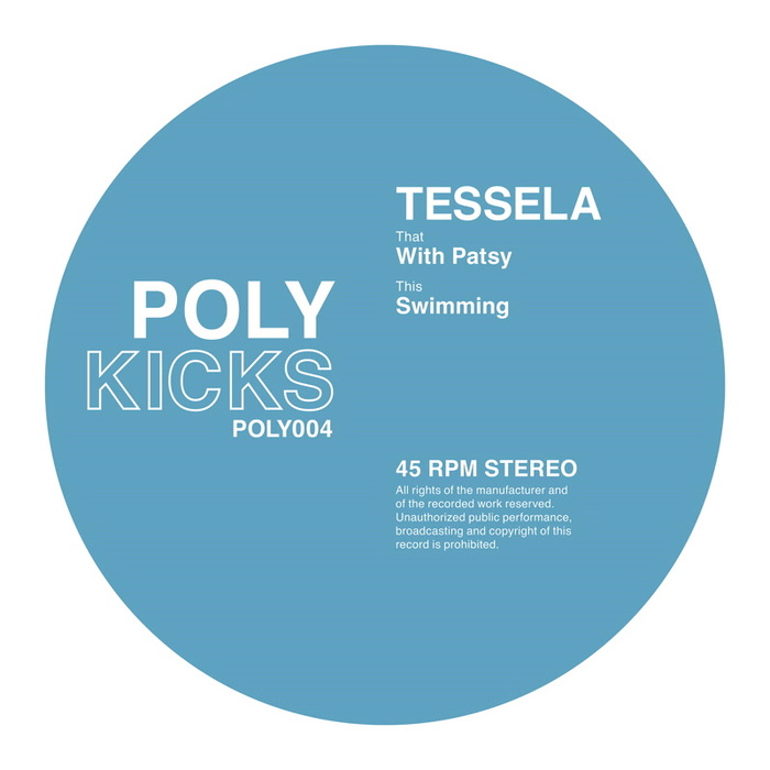 TESSELA - With Patsy/Swimming