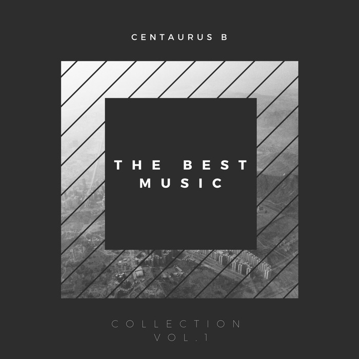 CENTAURUS B - The Best Music Collection Vol 1
