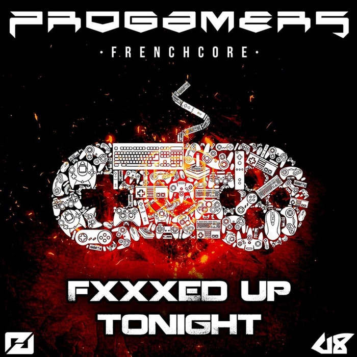 PROGAMERS - Fucked Up Tonight