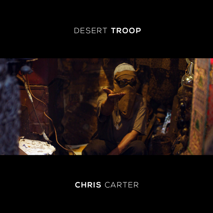 CHRIS CARTER - Desert Troop