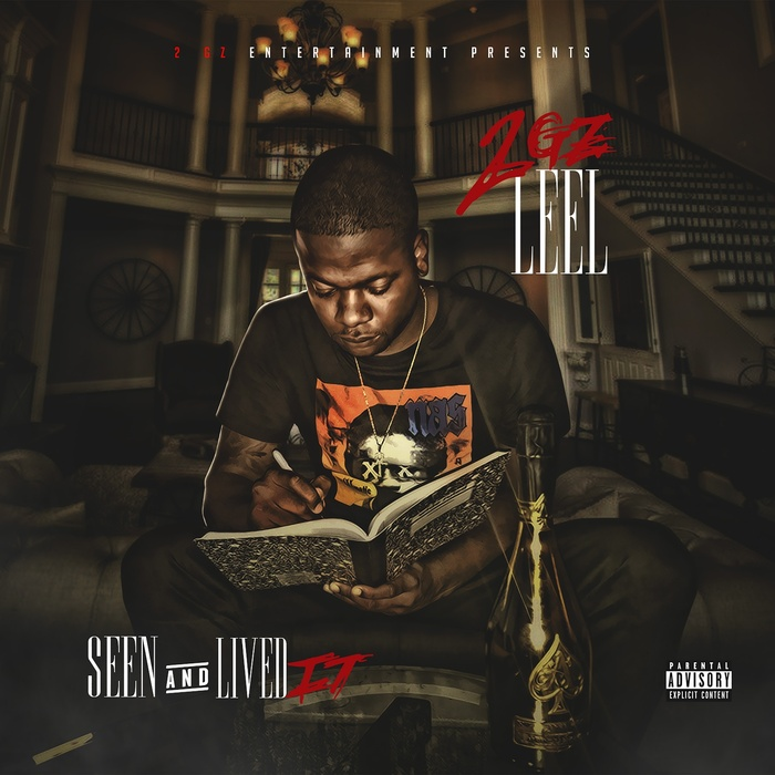 2GZ LEEL - Seen And Lived It (Explicit)