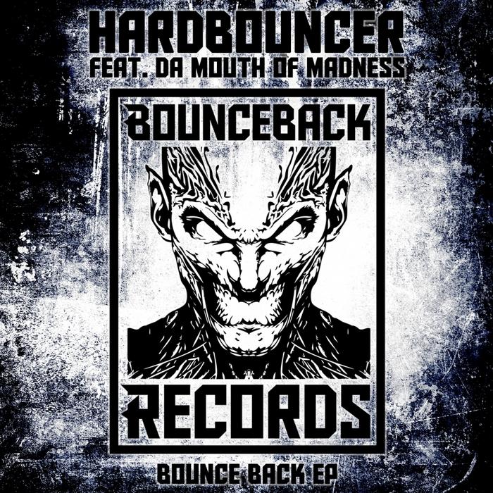 HARDBOUNCER - Bounce Back