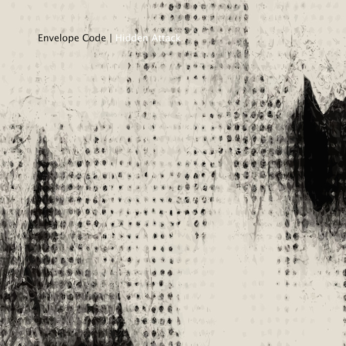 ENVELOPE CODE - Hidden Attack EP