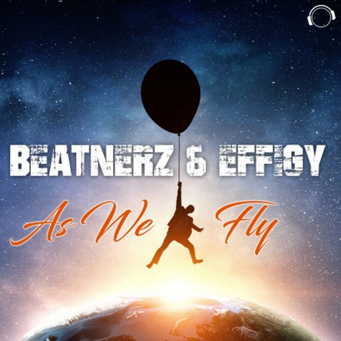 BEATNERZ & EFFIGY - As We Fly