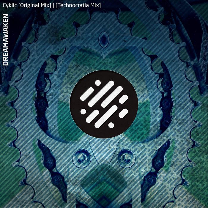 DREAMAWAKEN/O.CHELLY - Cyklic