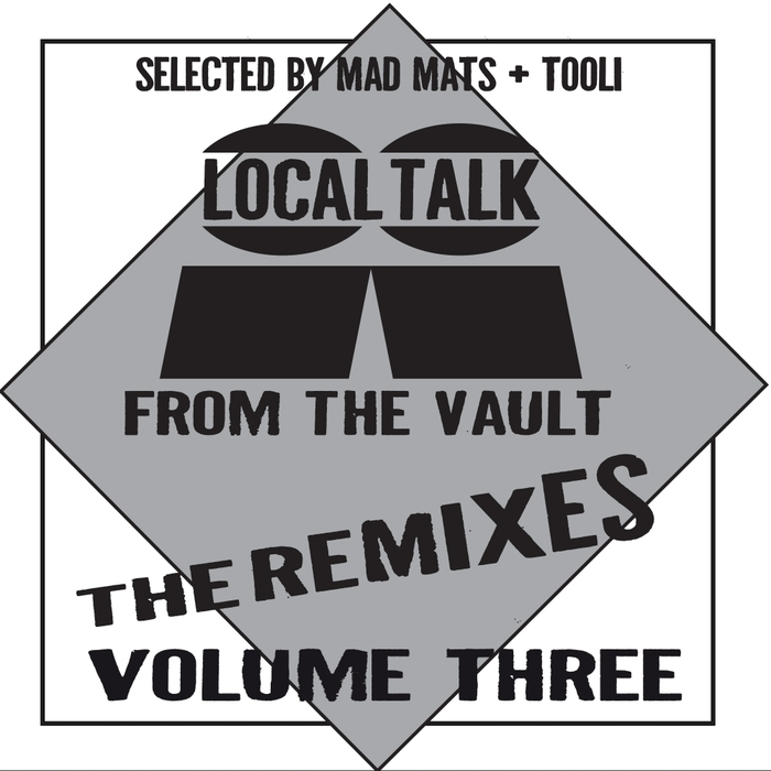 VARIOUS - Local Talk From The Vault The Remixes Vol 3
