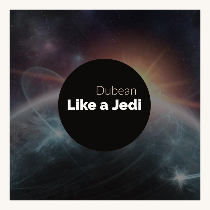 DUBEAN - Like A Jedi