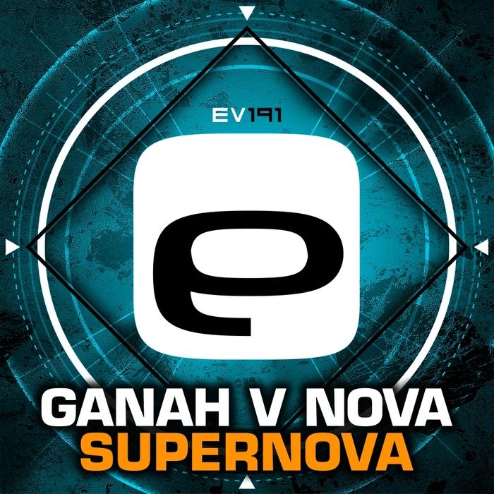 GANAH v NOVA - Supernova