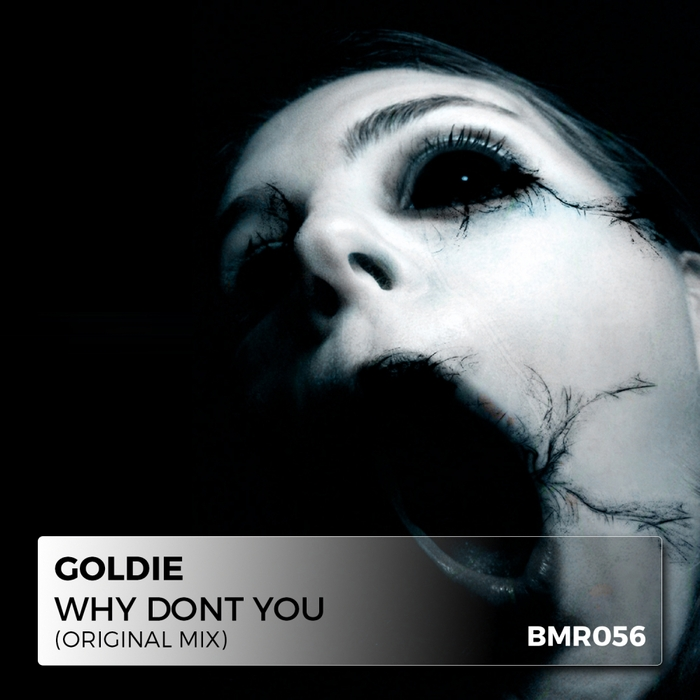GOLDIE - Why Don't You