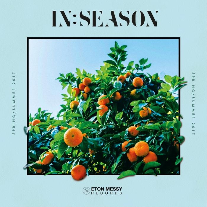 VARIOUS - Eton Messy In Season (Spring/Summer 2017)