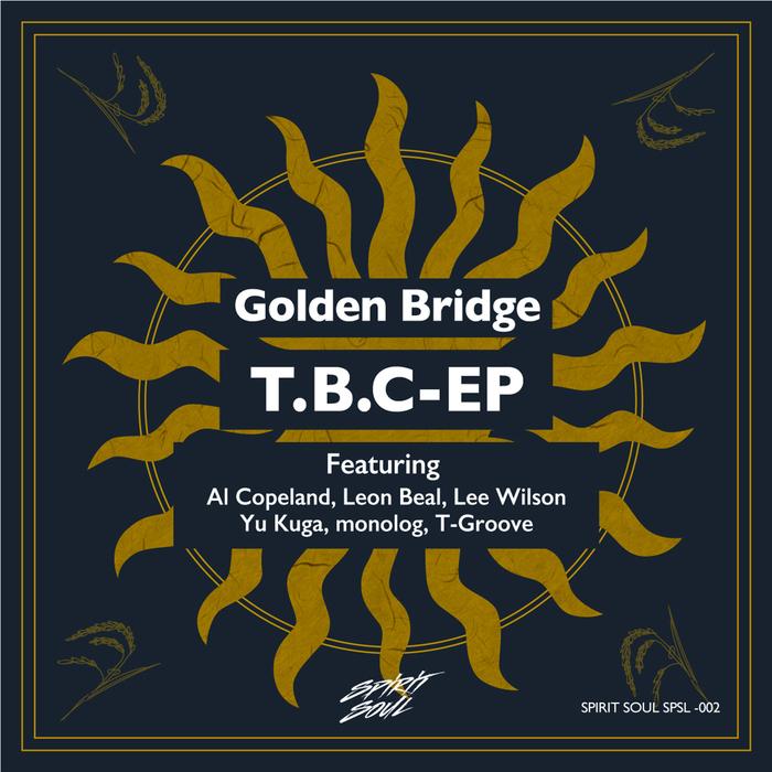 GOLDEN BRIDGE - T.B.C. EP
